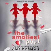 The Smallest Part Audiobook, by Amy Harmon