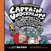 Captain Underpants and the Invasion of the Incredibly Naughty Cafeteria Ladies from Outer Space: (And the Subsequent Assault of the Equally Evil Lunchroom Zombie Nerds) Audiobook, by Dav Pilkey