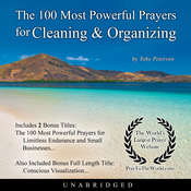 The 100 Most Powerful Prayers for Cleaning & Organizing Audiobook, by Toby Peterson