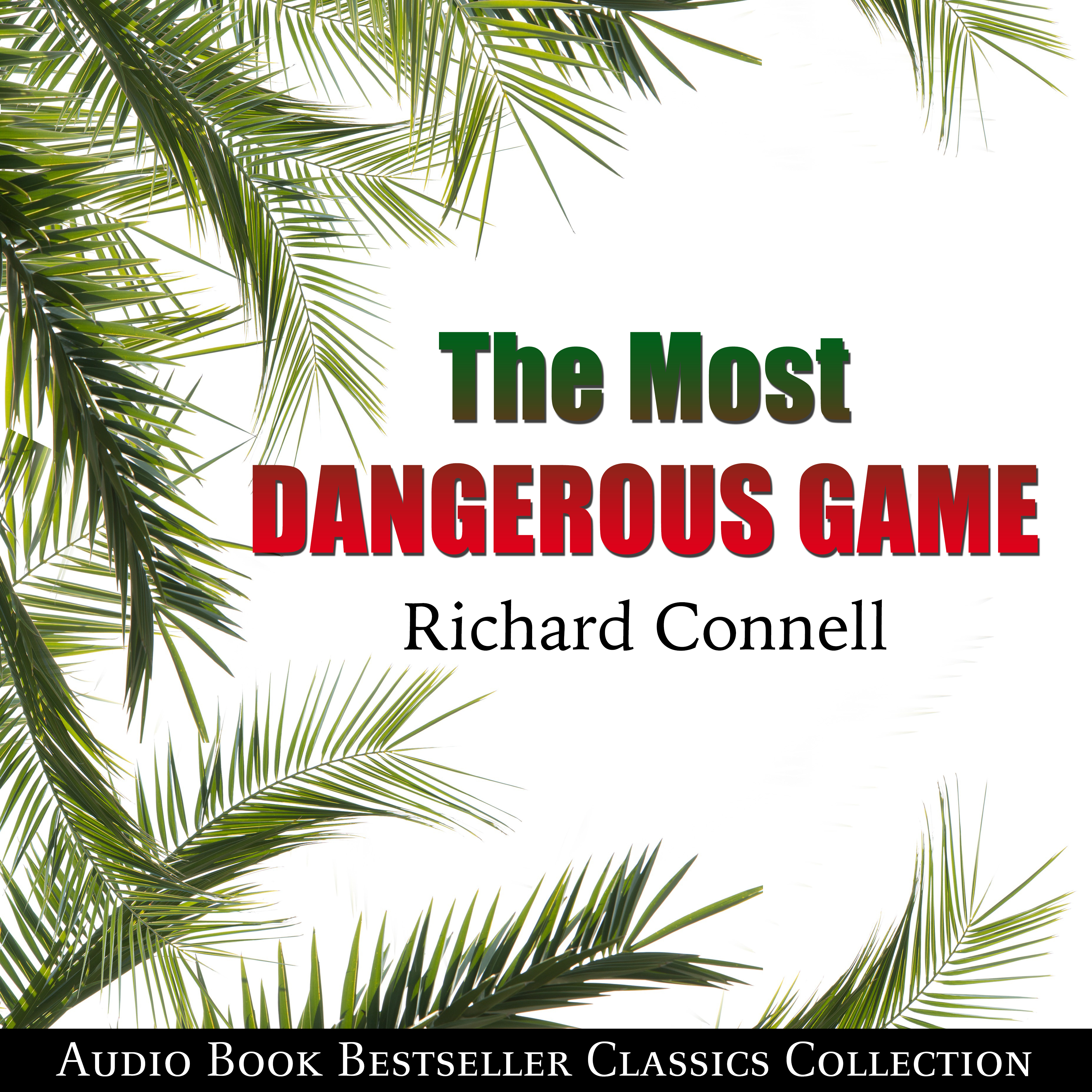 """most dangerous game video book comparison You should include your answers from the questions posed above, including those focusing on """"the most dangerous game"""" the paper should be typed, proofread, in times new roman 12 point font, double spaced, and at least two pages in length."""