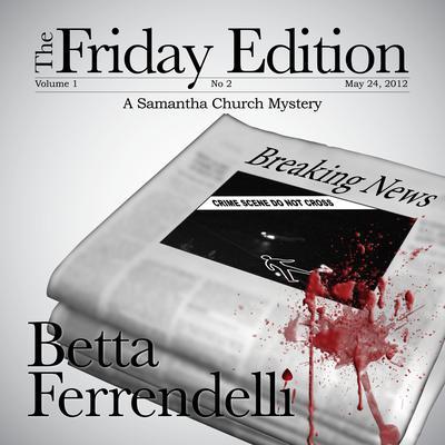 The Friday Edition Audiobook, by Betta Ferrendelli