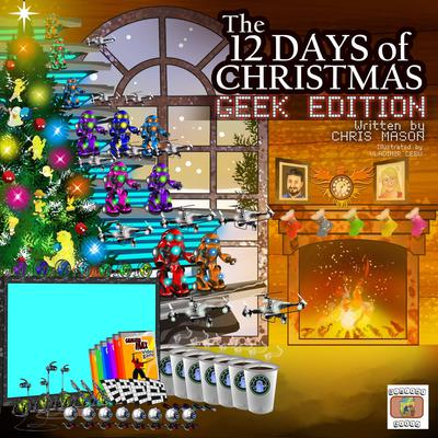 The 12 Days of Christmas Geek Edition Audiobook, by Chris Mason