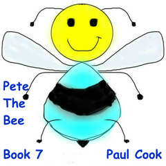 Pete The Bee: Book 7 Audiobook, by Paul Cook