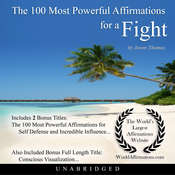 The 100 Most Powerful Affirmations for a Fight Audiobook, by Jason Thomas