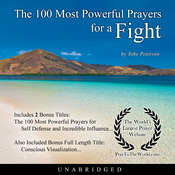 The 100 Most Powerful Prayers for a Fight Audiobook, by Toby Peterson