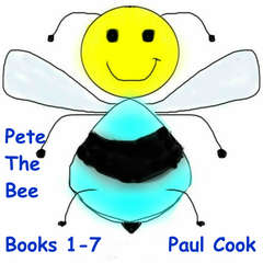 Pete The Bee: Books 1-7 Audiobook, by Paul Cook