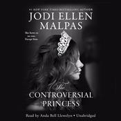 The Controversial Princess Audiobook, by Jodi Ellen Malpas