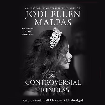 The Controversial Princess Audiobook, by Jodi Ellen Malpas
