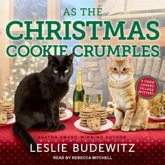 As the Christmas Cookie Crumbles Audiobook, by Leslie Budewitz