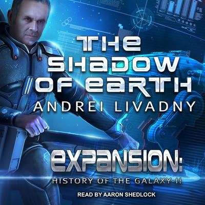 The Shadow of Earth Audiobook, by Andrei Livadny