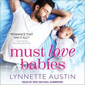Must Love Babies Audiobook, by Author Info Added Soon