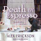 Death by Espresso Audiobook, by Alex Erickson