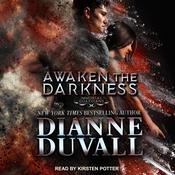 Awaken the Darkness Audiobook, by Dianne Duvall