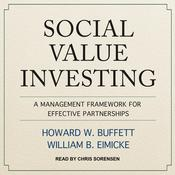 Social Value Investing: A Management Framework for Effective Partnerships Audiobook, by Author Info Added Soon