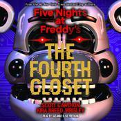 The Fourth Closet Audiobook, by Scott Cawthon, Kira Breed-Wrisley