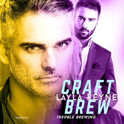 Craft Brew Audiobook, by Layla Reyne