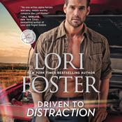 Driven to Distraction: Road to   Love Audiobook, by Lori Foster