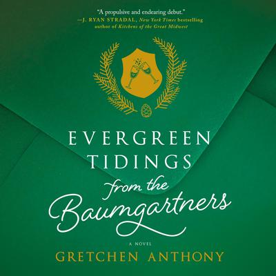 Evergreen Tidings from the Baumgartners Audiobook, by Gretchen Anthony