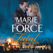 Fatal Invasion Audiobook, by Marie Force