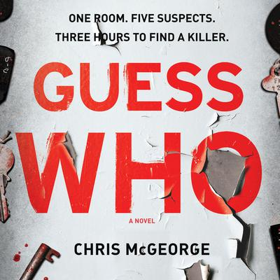 Guess Who Audiobook, by Chris McGeorge