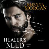 Healer's Need Audiobook, by Rhenna Morgan