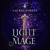 Light Mage Audiobook, by Laurie Forest