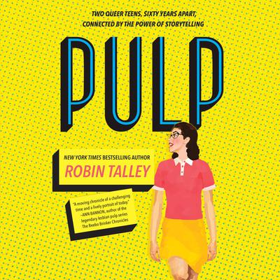 Pulp Audiobook, by Robin Talley