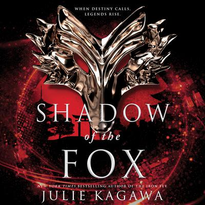 Shadow of the Fox Audiobook, by Julie Kagawa