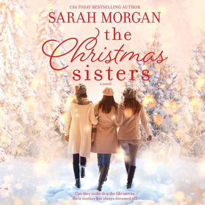 The Christmas Sisters Audiobook, by Sarah Morgan