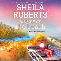 Winter at the Beach Audiobook, by Sheila Roberts