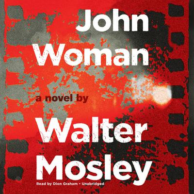 John Woman Audiobook, by Walter Mosley