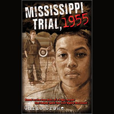 Mississippi Trial, 1955 Audiobook, by Chris Crowe