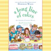 A Long Line of Cakes Audiobook, by Deborah Wiles