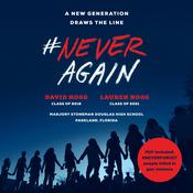 #NeverAgain: A New Generation Draws the Line Audiobook, by David Hogg, Lauren Hogg