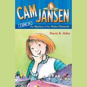 Cam Jansen: The Mystery of the Stolen Diamonds #1 Audiobook, by David A. Adler