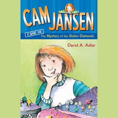 Cam Jansen: The Mystery of the Stolen Diamonds #1 Audiobook, by David A. Adler