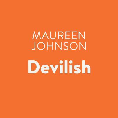 Devilish Audiobook, by Maureen Johnson