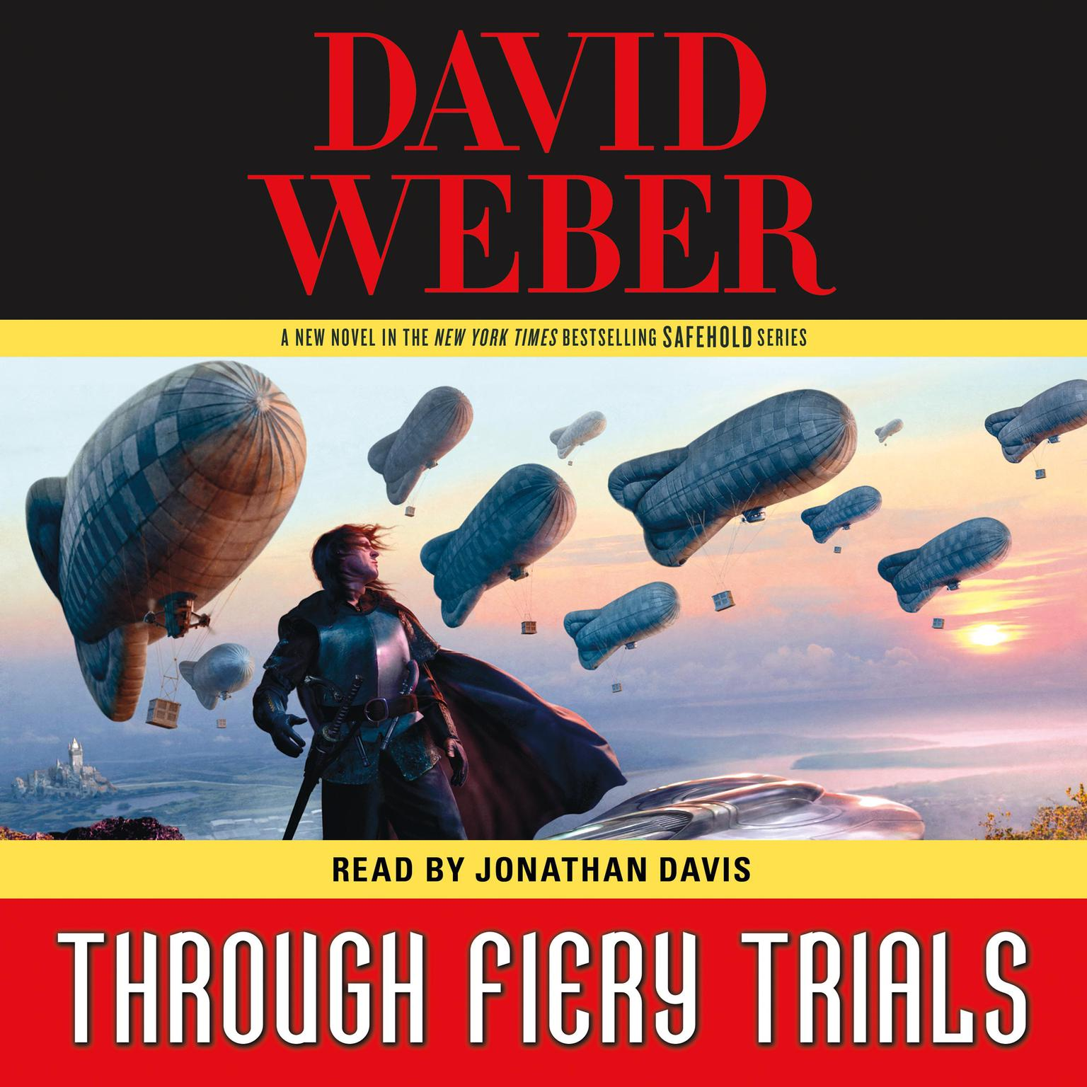Through Fiery Trials: A Novel in the Safehold Series Audiobook, by David Weber