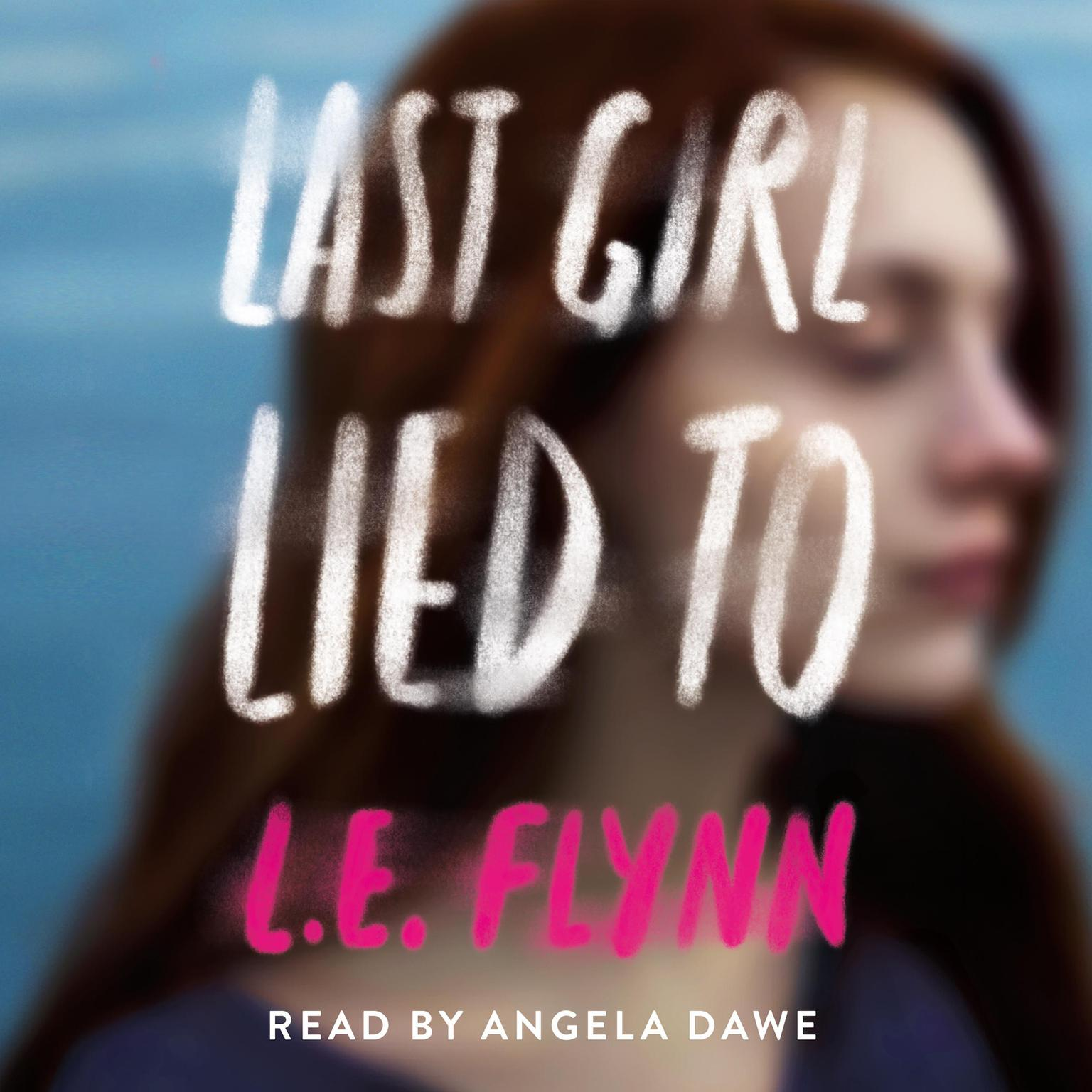 Printable Last Girl Lied To Audiobook Cover Art