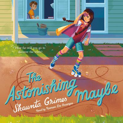 The Astonishing Maybe Audiobook, by Shaunta Grimes