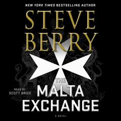 The Malta Exchange: A Novel Audiobook, by Steve Berry
