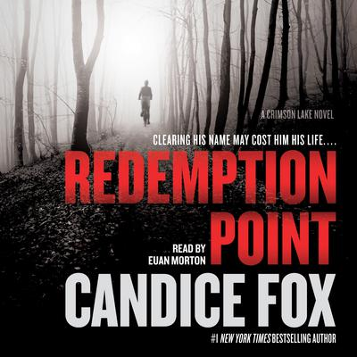 Redemption Point: A Crimson Lake Novel Audiobook, by Candice Fox