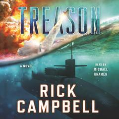 Treason Audiobook, by Rick Campbell