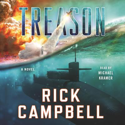 Treason Audiobook, by Rick Campbell