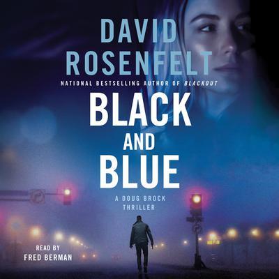 Black and Blue: A Doug Brock Thriller Audiobook, by David Rosenfelt