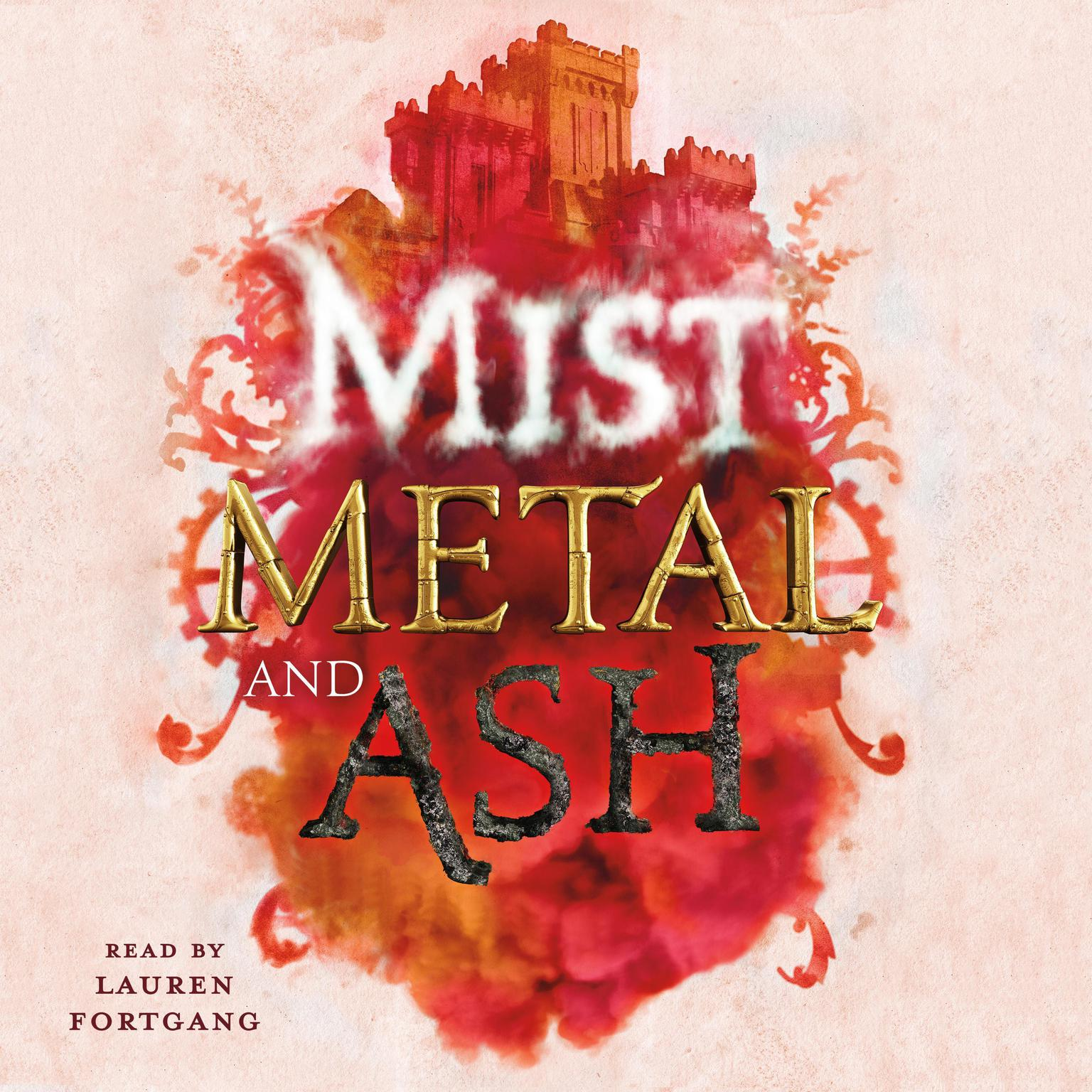 Printable Mist, Metal, and Ash Audiobook Cover Art