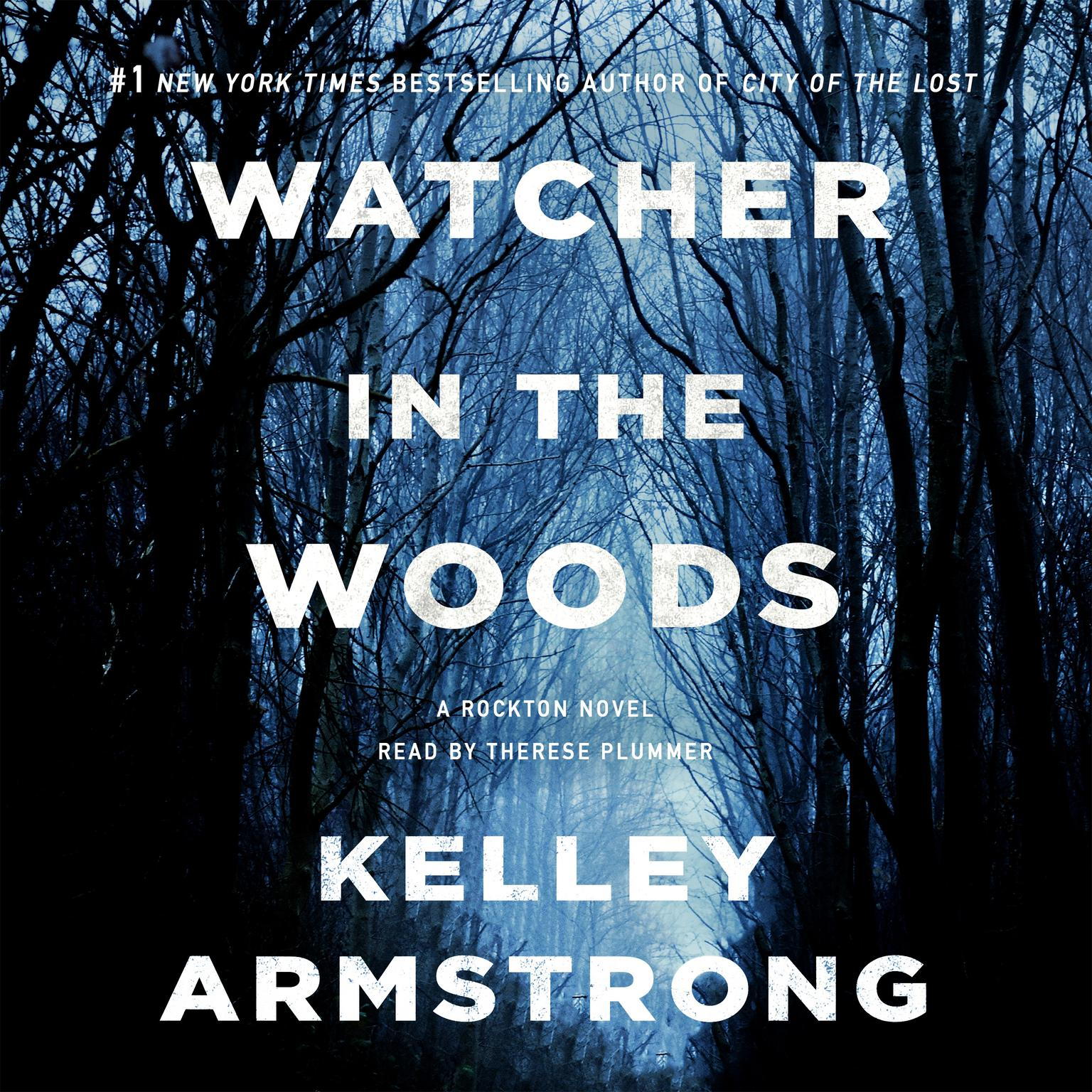Printable Watcher in the Woods: A Rockton Novel Audiobook Cover Art