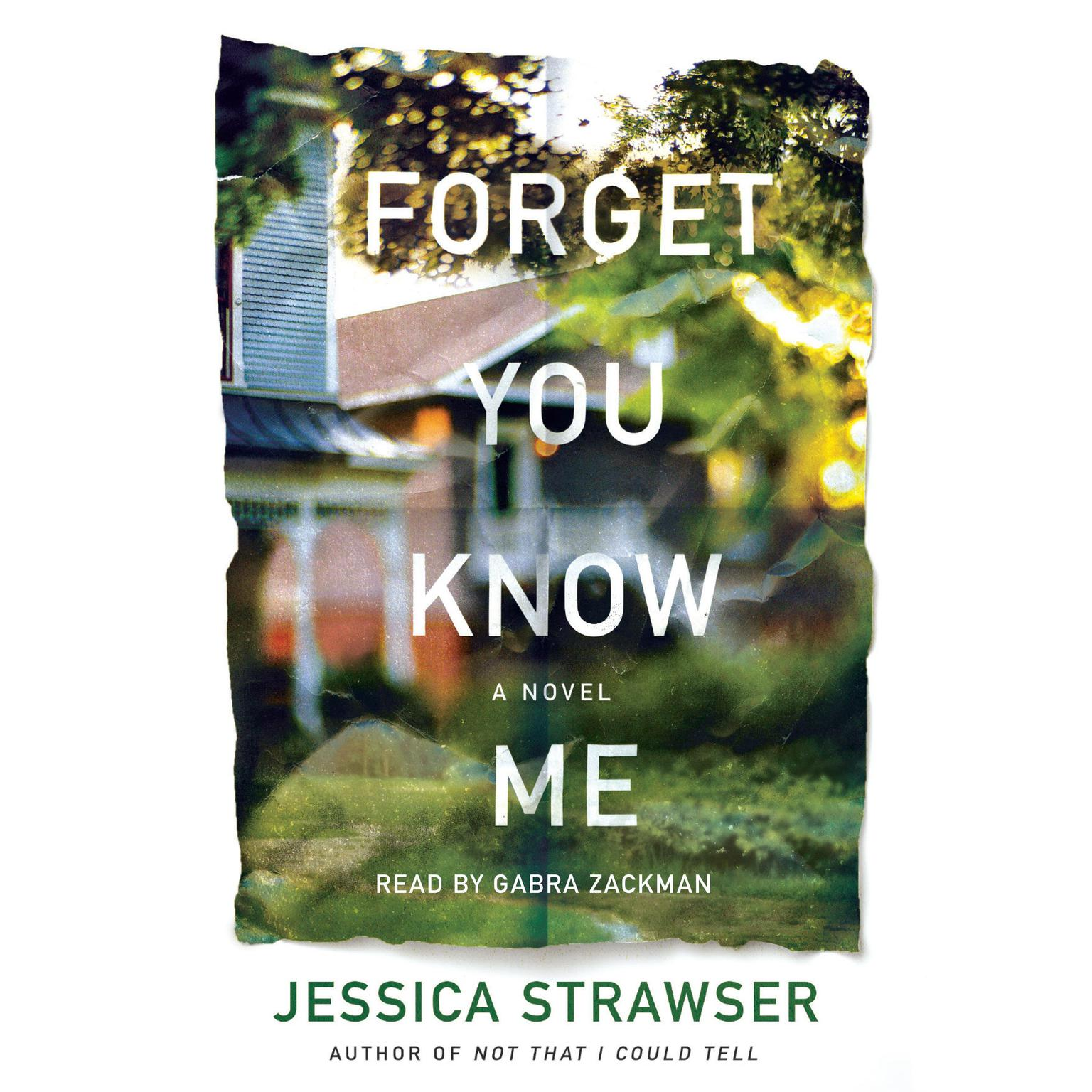Printable Forget You Know Me: A Novel Audiobook Cover Art