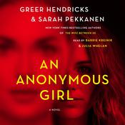 An Anonymous Girl: A Novel Audiobook, by Greer Hendricks, Sarah Pekkanen