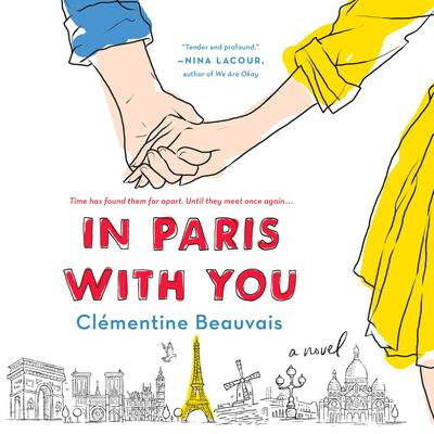 In Paris with You: A Novel Audiobook, by Clémentine Beauvais
